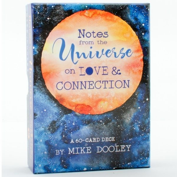 Notes from the Universe on Love & Connection