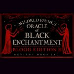 Oracle of Black Enchantment Blood Edition V2